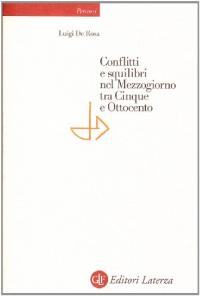 Conflitti e squilibri nel Mezzogiorno tra Cinque e Ottocento