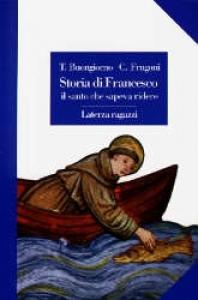 Storia di Francesco, il santo che sapeva ridere
