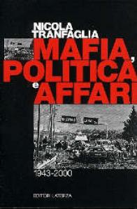 Mafia, politica e affari, 1943-2000