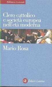Clero cattolico e società europea nell'età moderna