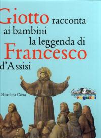 Giotto racconta ai bambini la leggenda di Francesco da Assisi