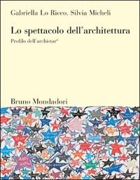 Lo spettacolo dell'architettura