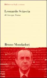 Leonardo Sciascia / di Giuseppe Traina
