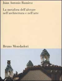 La metafora dell'alveare nell'architettura e nell'arte