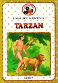 Tarzan / Edgar Rice ; versione per i bambini di Anna Solinas ; illustrazioni di Paolo Ghirardi