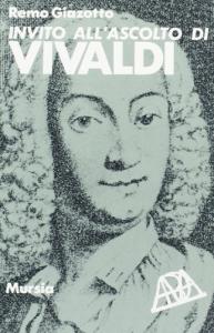 Invito all'ascolto di Antonio Vivaldi