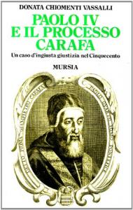 Paolo 4. e il processo Carafa