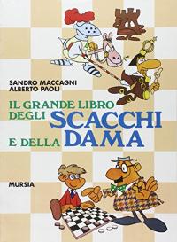 Il grande libro degli scacchi e della dama