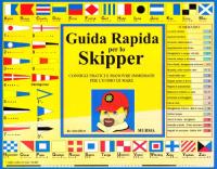 Guida rapida per lo skipper : consigli pratici e manovre immediate per l'uomo di mare