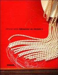 Riflessioni su Christa T. / Christa Wolf