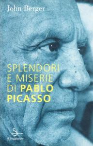 Splendori e miserie di Pablo Picasso
