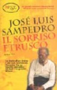 Il sorriso etrusco / José Luis Sampedro ; traduzione di Gina Maneri