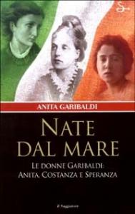 Nate dal mare / Anita Garibaldi
