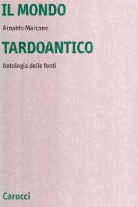 Il mondo tardoantico