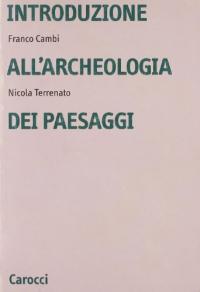 Introduzione all'archeologia dei paesaggi