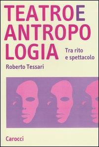Teatro e antropologia