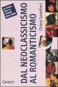 Dal Neoclassicismo al Romanticismo