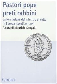Pastori pope preti rabbini