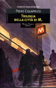 Trilogia della città di M.