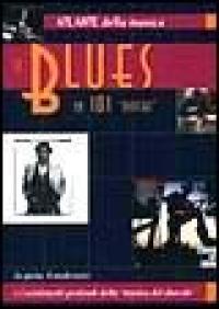 Il blues in 101 dischi