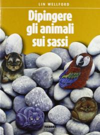 Dipingere gli animali sui sassi