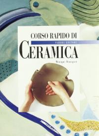 Corso rapido di ceramica