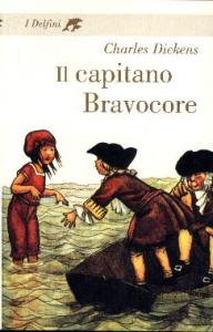 Il capitano Bravocore / Charles Dickens ; prefazione di Antonio Faeti