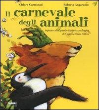 Il carnevale degli animali / Chiara Carminati, Roberta Angaramo