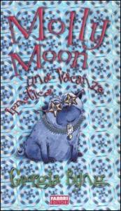 Molly Moon una vacanza ipnotica