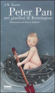 Peter Pan nei giardini di Kensington / J.M. Barrie ; illustrazioni di Serena Riglietti