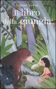 Il libro della giungla / Rudyard Kipling