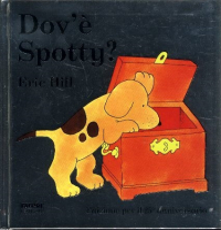 Dov'è Spotty? / Eric Hill