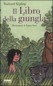 Il libro della giungla / Rudyard Kipling ; illustrazioni di Vanna Vinci