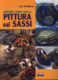 Grande libro della pittura sui sassi