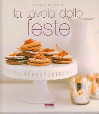 La tavola delle feste / Sergio Barzetti