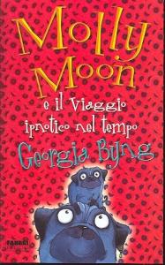 Molly Moon e il viaggio ipnotico nel tempo