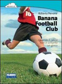 Banana Football Club / Roberto Perrone