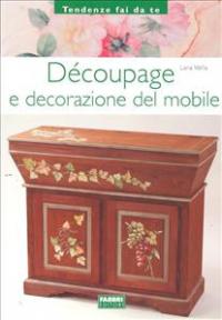 Decoupage e decorazione del mobile