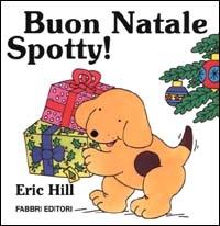 Buon Natale Spotty! / Eric Hill