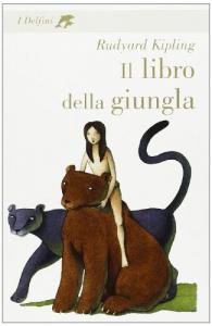 Il libro della giungla / Rudyard Kipling ; postfazione di Antonio Faeti