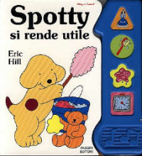 Spotty si rende utile / Eric Hill