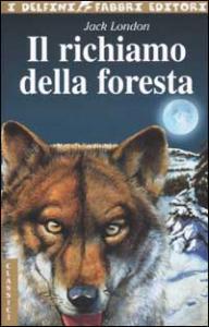 Il richiamo della foresta / Jack London