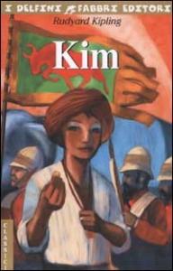 Kim / Rudyard Kipling ; postfazione di Antonio Faeti