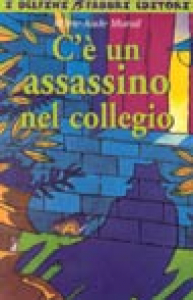 C'è un assassino nel collegio