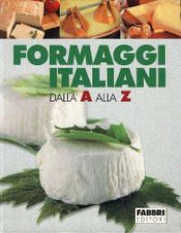 Formaggi italiani dalla a alla z