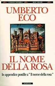 Il nome della rosa / Umberto Eco