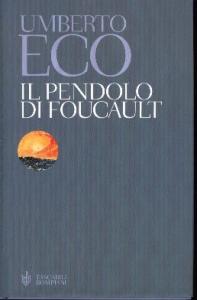 Il pendolo di Foucault / Umberto Eco