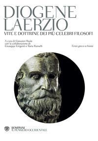 Vite e dottrine dei più celebri filosofi
