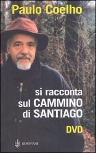 Paulo Coelho si racconta sul cammino di Santiago