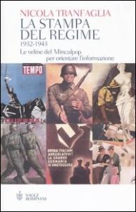 La stampa del regime 1932-1943